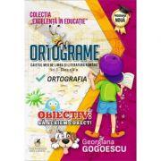 Ortograme. Caietul meu de limba si literatura romana, volumul 3. Clasa a IV-a Ortografia - Georgiana Gogoescu