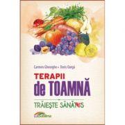 Terapii de toamna - Carmen Gheorghe, Doris Oarga imagine librariadelfin.ro