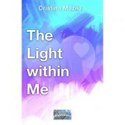 The Light within Me - Cristina Mazilu