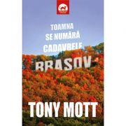 Toamna se numara cadavrele - Tony Mott imagine libraria delfin 2021