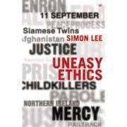 Uneasy Ethics - Simon Lee