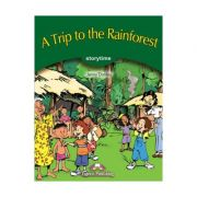 A Trip to the Rainforest. Retold - Jenny Dooley