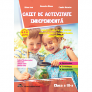 Caiet de activitate independenta, pentru clasa a III-a - Alexandra Manea, Liliana Ioan, Claudia Matache imagine librariadelfin.ro
