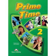 Curs limba engleza Prime Time 2 Manualul elevului - Virginia Evans, Jenny Dooley