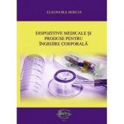 Dispozitive medicale si produse pentru ingrijire corporala - Eleonora Mircia