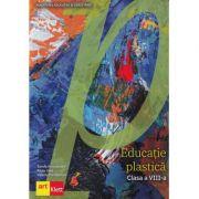 Educatie plastica. Manual clasa a VIII-a - Sanda Amarandei, Radu Lilea, Valeriu Pantilimon imagine librariadelfin.ro
