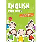 English for kids – caiet de lucru pentru clasa a IV-a - Elena Sticlea imagine librariadelfin.ro