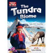 Literatura CLIL The Tundra Biome cu cross-platform App - Virginia Evans, Jenny Dooley