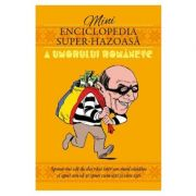 Mini enciclopedia super-hazoasa a umorului romanesc