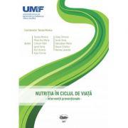 Nutritia in ciclul de viata. Interventii preventionale - Monica Tarcea imagine librariadelfin.ro