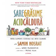 Sare, grasime, acid, caldura - Samin Nosrat imagine libraria delfin 2021