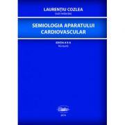 Semiologia aparatului cardiovascular - Laurentiu Cozlea imagine librariadelfin.ro