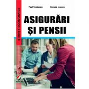 Asigurari si pensii - Roxana Ionescu, Paul Tanasescu imagine librariadelfin.ro