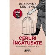 Ceruri incatusate - Christine Leunens imagine librariadelfin.ro