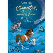 Clopotel, poneiul de Craciun. Miracolul de la Polul Nord - Annette Moser imagine librariadelfin.ro