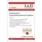 Codul penal si Legea pentru punerea in aplicare. Cod 724. Actualizat la 22. 10. 2020 - Coordonator Valerian Cioclei imagine librariadelfin.ro