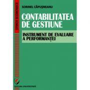 Contabilitatea de gestiune. Instrument de evaluare a performantei - Sorinel Capusneanu imagine librariadelfin.ro