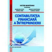 Contabilitatea financiara a intreprinderii - Victor Munteanu, Marilena Zuca, Simina Vera imagine librariadelfin.ro