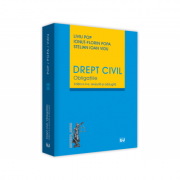 Drept civil. Obligatiile. Editia a II-a, revizuita si adaugita - Liviu Pop, Ionut-Florin Popa, Stelian Ioan Vidu