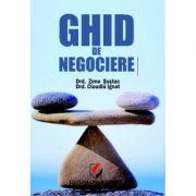 Ghid de negociere - Claudiu Ignat, Zeno Sustac imagine librariadelfin.ro