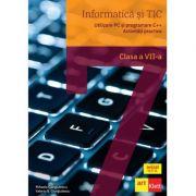 Informatica si TIC clasa a VII-a. Utilizare PC si programare C++. Activitati practice - Mihaela Giurgiulescu, Valeriu Benedicth Giurgiulescu imagine librariadelfin.ro