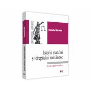 Istoria statului si dreptului romanesc. Curs universitar - Cornelia Beatrice Gabriela Ene-Dinu imagine librariadelfin.ro