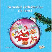 Jurnalul sarbatorilor de iarna, clasa a III-a imagine librariadelfin.ro