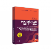 Legea societatilor nr. 31-1990, legislatie conexa si jurisprudenta. Noiembrie 2020. Editie tiparita pe hartie alba imagine librariadelfin.ro