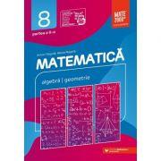 Matematica. Algebra, geometrie. Clasa a VIII-a. Consolidare. Partea a II-a - Anton Negrila, Maria Negrila imagine librariadelfin.ro