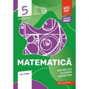 Matematica. Aritmetica, algebra, geometrie. Caiet de lucru. Clasa a V-a. Initiere. Partea a II-a - Ion Tudor imagine librariadelfin.ro