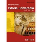 Memorator de istorie universala pentru clasa a IX-a - Mihaela Nancu imagine librariadelfin.ro