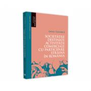 Societatile destinate activitatii comerciale cu participare straina in Romania - Oana Tanasica imagine librariadelfin.ro