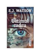 Ultimul cadru - S. J. Watson imagine libraria delfin 2021