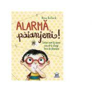 Alarma, paianjeni! Cartea care iti spune cum sa-ti alungi frica de paianjeni - Nina Dulleck