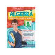 Algebra. Culegere de exercitii si probleme. Clasa a VIII-a - Nicolae Ivaschescu imagine librariadelfin.ro