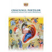 Craciunul poetilor. Antologie tematica din poezia romaneasca imagine librariadelfin.ro