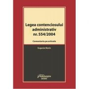 Legea contenciosului administrativ nr. 554/2004 - Eugenia Marin imagine librariadelfin.ro