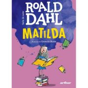 Matilda. Format mare - Roald Dahl imagine librariadelfin.ro