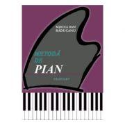 Metoda de pian - Mircea Dan Raducanu imagine librariadelfin.ro
