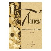 Piese pentru chitara Vol. 2 - Francisco Tarrega imagine librariadelfin.ro
