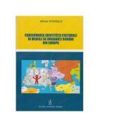 Conservarea identitatii culturale in mediile de imigranti romani din Europa - Adrian Otovescu imagine librariadelfin.ro