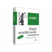Dreptul securitatii sociale. Curs universitar, editia a IX-a, actualizata - Alexandru Ticlea, Laura Georgescu imagine librariadelfin.ro