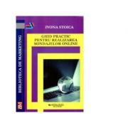 Ghid practic pentru realizarea sondajelor online - Ivona Stoica imagine librariadelfin.ro