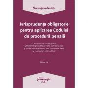 Jurisprudenta obligatorie pentru aplicarea Codului de procedura penala. Actualizata 4 ianuarie 2021 imagine librariadelfin.ro