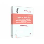 Legea nr. 129/2019 pentru prevenirea si combaterea spalarii banilor si finantarii terorismului, precum si pentru modificarea si completarea unor acte imagine librariadelfin.ro