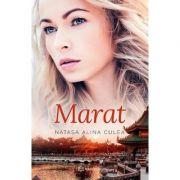 Marat - Natasa Alina Culea imagine librariadelfin.ro
