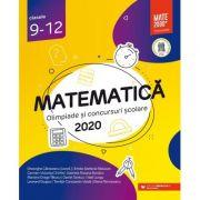 Matematica. Olimpiade si concursuri scolare 2020. Clasele 9-12 - Gheorghe Cainiceanu imagine librariadelfin.ro