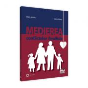 Medierea conflictelor familiale - Cristina Maria Voinea, Iulian Apostu imagine librariadelfin.ro