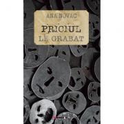 Priciul. Le Grabat - Ana Novac imagine librariadelfin.ro