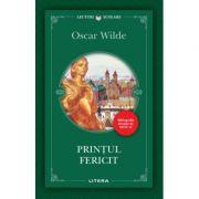 Printul fericit - Oscar Wilde imagine librariadelfin.ro